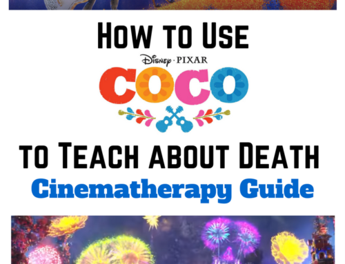 How to Use Pixar's Coco to Teach about Death [Cinematherapy Guide]